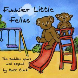 Funnier Little Fellas