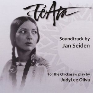 Te Ata (Soundtrack for the Chickasaw Play)