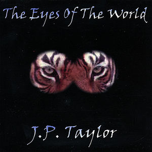 Taylor, J.P. : Eyes of the World