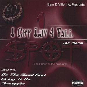 I Got Luv 4 Yall