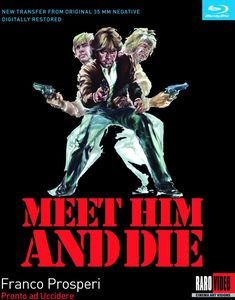 Meet Him and Die (Pronto ad Uccidere)