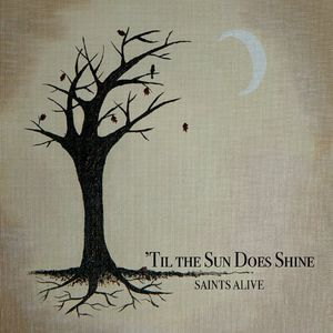 Til the Sun Does Shine