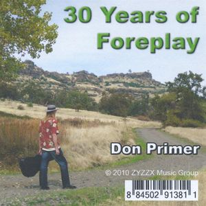 30 Years of Foreplay