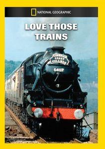 Love Those Trains