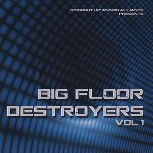 Big Floor Destroyers 1 /  Various