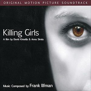Killing Girls (Original Soundtrack) [Import]