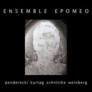 Works By Penderecki Kurtag Schnittke & Weinberg
