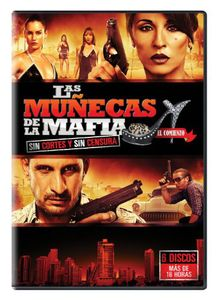 Las Munecas De La Mafia: Part 1