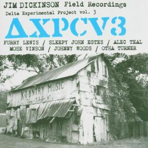 Jim Dickinson Field Recordings Delta Experimental Project, Vol. 3