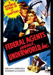 Federal Agents vs. Underworld Inc.