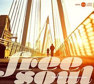 Free Soul-2010S Urban-Jazz [Import]