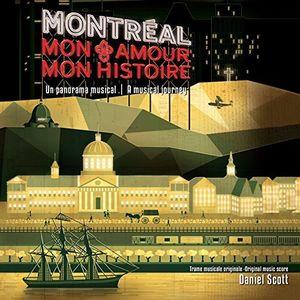 Montreal Mon Amour Mon Histoire (Original Cast) [Import]
