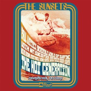 The Hot Generation Soundtrack Sessions