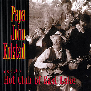 Papa John Kolstad & the Hot Club of East Lake
