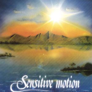 Sensitive Motion