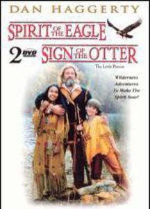 Spirit of the Eagle & Sign of the Otter