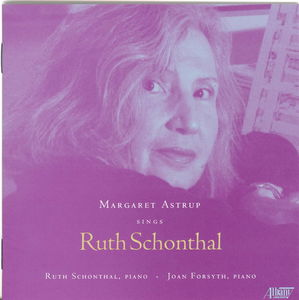 Margaret Astrup Sings Ruth Schonthal