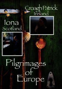 Pilgrimages of Europe: Volume 1