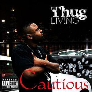 Thug Living