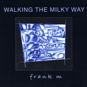 Walking the Milky Way