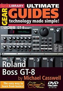 Ultimate Gear Guides: Boss Gt8 for Guitar