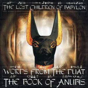 Words From The Duat: The Book Of Anubis [Explicit Content]