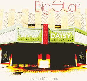 Big Star: Live in Memphis