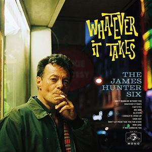 Whatever It Takes , James Hunter Six