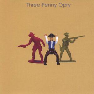 Three Penny Opry