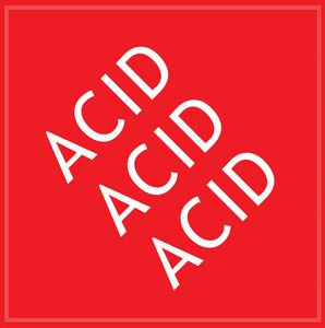 Acid Acid Acid