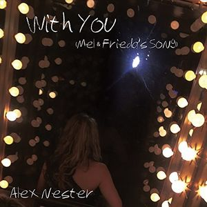 With You (Mel and Frieda's Song)