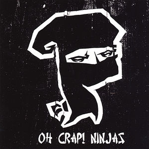 Oh Crap! Ninjas