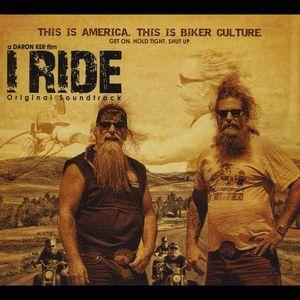 I Ride (Original Soundtrack)