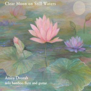 Clear Moon on Still Waters
