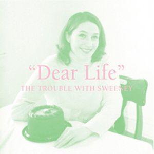 The Dear Life