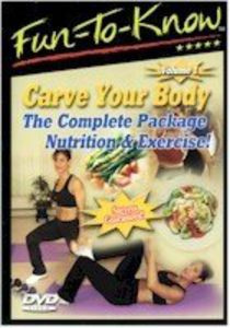 Fun-To-Know - Carve Your Body - The Complete Package Nutrition