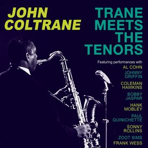 Trane Meets The Tenors