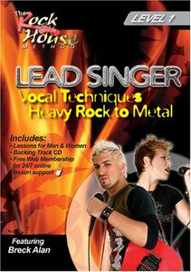 Lead Singer Vocal Techniques: Hard Rock to Metal Level: Volume 1