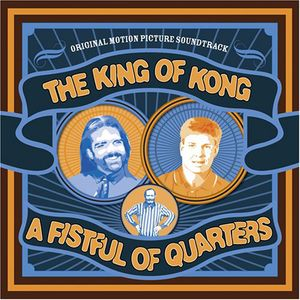 King of Kong: A Fistful of Quarters (Original Soundtrack)
