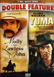 Molly and Lawless John /  Yuma