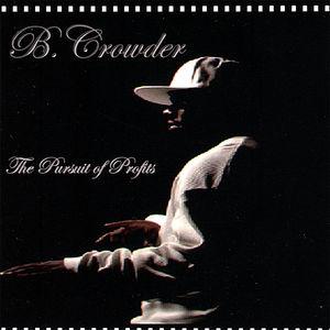 Crowder, B. : Pursuit of Profits