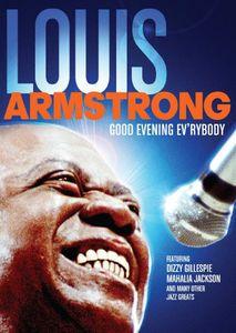 Louis Armsrtrong: Good Evening Ev'rybody