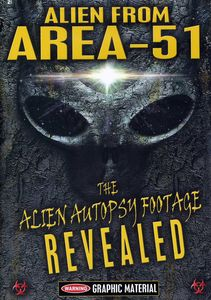 Alien From Area 51: Alien Autopsy Footage Revealed