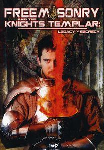 Freemasonry and the Knights Templar: Legacy of Secrecy