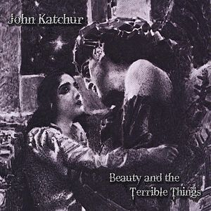 Beauty & the Terrible Things