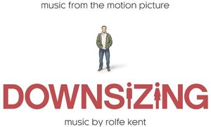 Downsizing (Music From the Motion Picture)