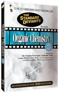 Standard Deviants: Organic Chemistry, Vol. 3