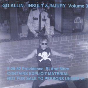 Insult & Injury 3