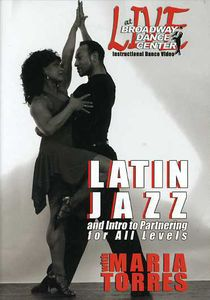 Live at the Broadway Dance Center: Latin Jazz Dance and Intro to Partnering With Maria Torres