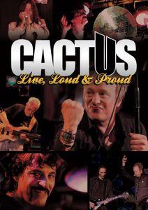 Cactus: Live, Loud & Proud